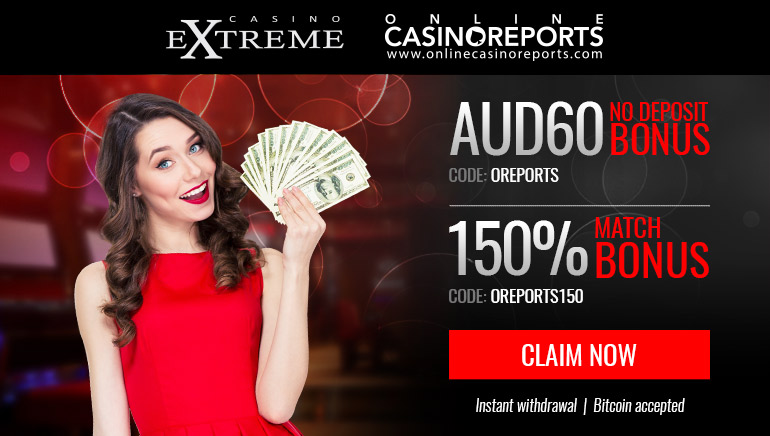 Exclusive AUD $60 No Deposit Offer at Casino Extreme