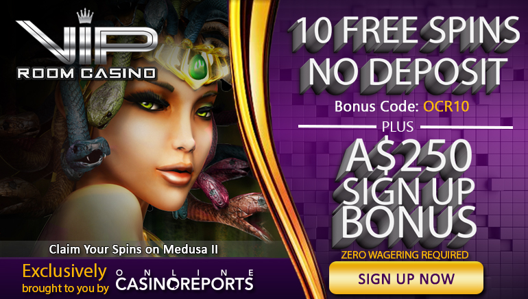 Online Casino Reports Players Get 10 No Deposit Free Spins at VIP Room Casino