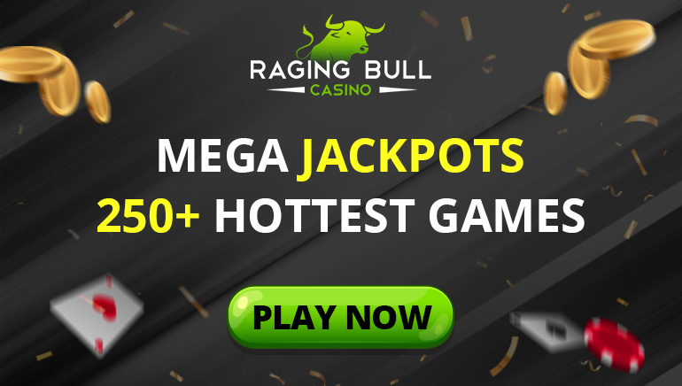 Claim Your Bonuses And Free Games At Raging Bull Casino