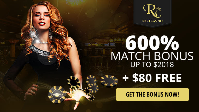 Grab An Exclusive 600% Bonus For 2018, Plus No-Deposit $80 At Rich Casino