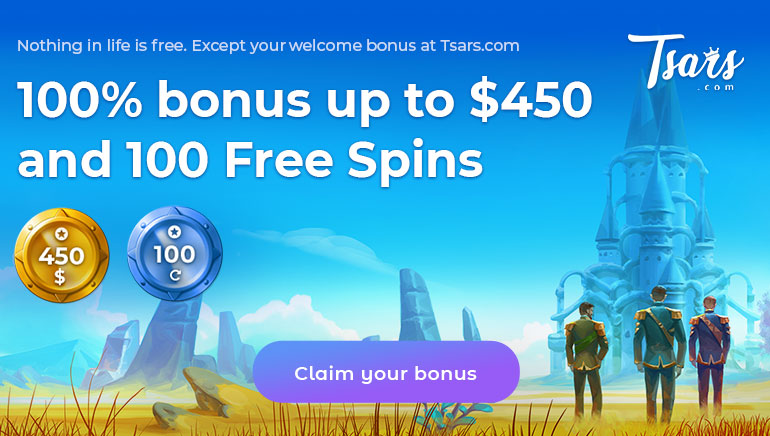Tsars Casino - 100% Welcome Bonus up to $450 and 100 Free Spins