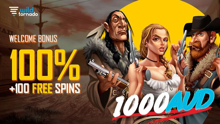 Wild Tornado Casino - 100% Welcome Bonus + 100 Free Spins - 1000 AUD